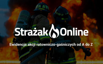 Ewidencja akcji ratowniczo-gaśniczych od A do Z
